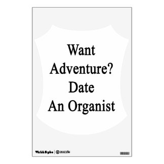 Want Adventure Date An Organist Room Graphic