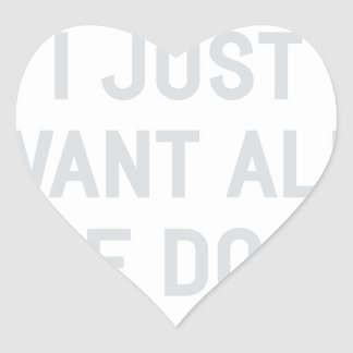 Want All The Dogs Heart Sticker