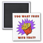 Want Fries With That? Fridge Magnets