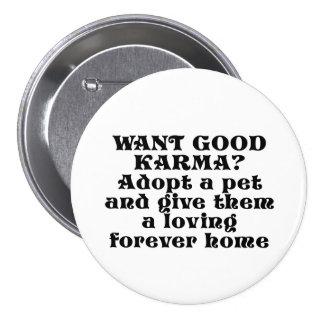 Want good karma? Adopt a pet... Button