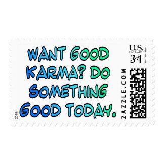 Want good karma? Do something good today Postage