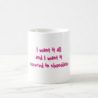 Want it all Mug