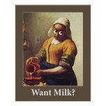 Want Milk? Poster