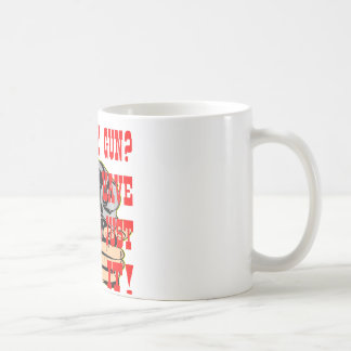 Want My Gun All You Have To Do Is Just Take It Classic White Coffee Mug