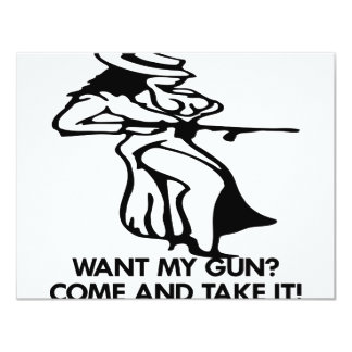 Want My Gun? Come And Take It! Card
