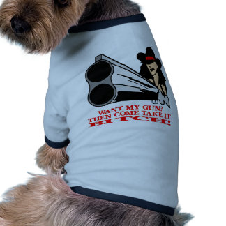 Want My Gun? Then Come And Take It! Pet T-shirt