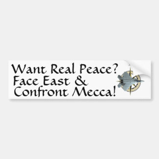 Want Real Middle-East Peace Car Bumper Sticker