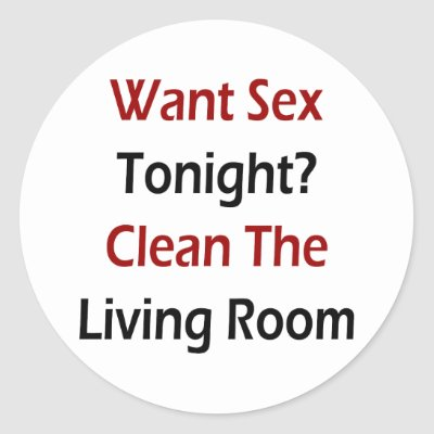want sex tonight clean the living room sticker p217941114028024470z85xz 400 Pregnancy Test