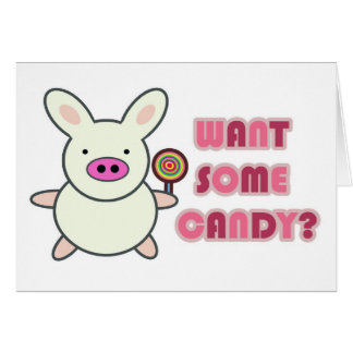 Want some candy? card