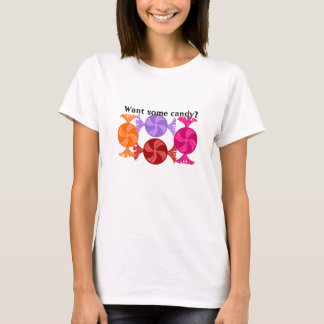 Want some candy shirt