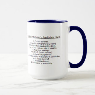 Want to be a Psych. Nurse?- Top 10 Attributes Mug