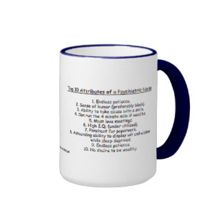 Want to be a Psych Nurse - Top 10 Attributes Mug