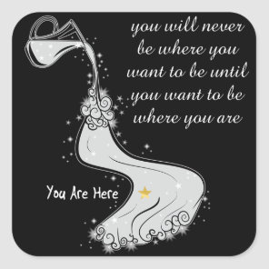 Want to be where you are square sticker