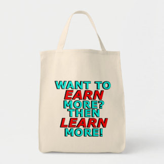 Want to EARN more? Then LEARN more! Tote Bag