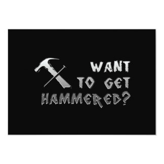 """want to get hammered invitation black 5"""" x 7"""" invitation card"""