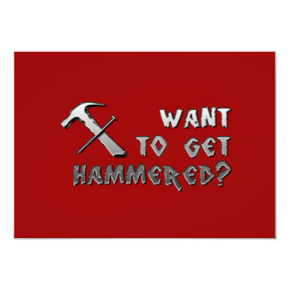 """want to get hammered invitation red 5"""" x 7"""" invitation card"""