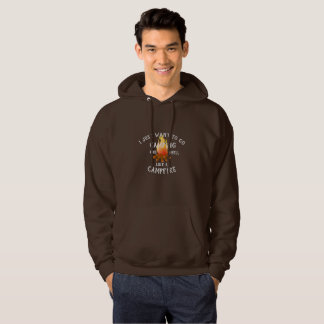 Want to go Camping Smell like Campfire Funny Quote Hoodie