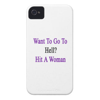 Want To Go To Hell Hit A Woman iPhone 4 Case