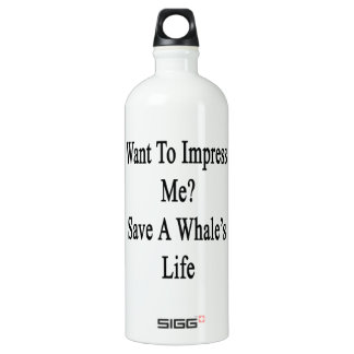 Want To Impress Me Save A Whale's Life SIGG Traveler 1.0L Water Bottle