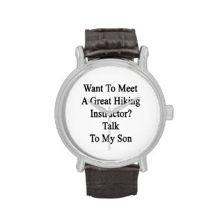 Want To Meet A Great Hiking Instructor Talk To My Watch