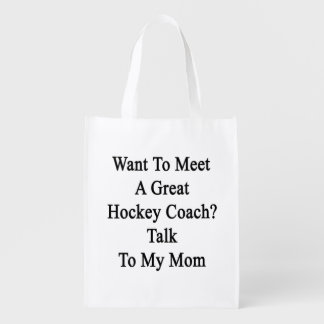 Want To Meet A Great Hockey Coach Talk To My Mom Market Tote
