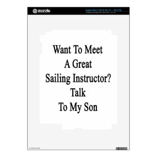 Want To Meet A Great Sailing Instructor Talk To My Decals For iPad 3