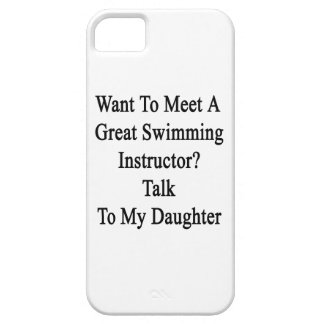 Want To Meet A Great Swimming Instructor Talk To M iPhone SE/5/5s Case