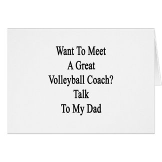 Want To Meet A Great Volleyball Coach Talk To My D Card