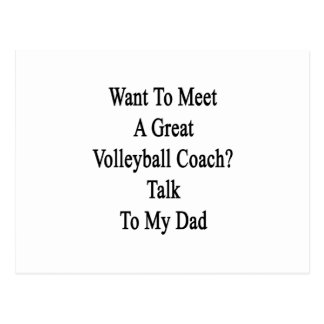 Want To Meet A Great Volleyball Coach Talk To My D Postcard
