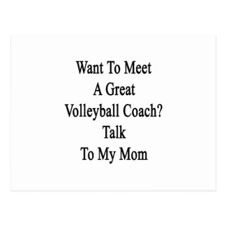 Want To Meet A Great Volleyball Coach Talk To My M Postcard