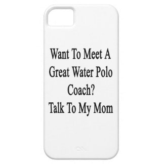 Want To Meet A Great Water Polo Coach Talk To My M iPhone SE/5/5s Case