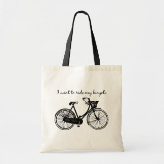 """""""Want to ride my bicycle"""" Motivational Quote Tote Bag"""