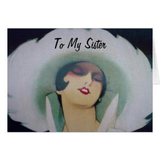 WANT TO SAY I'M GLAD U R MY SISTER CARD