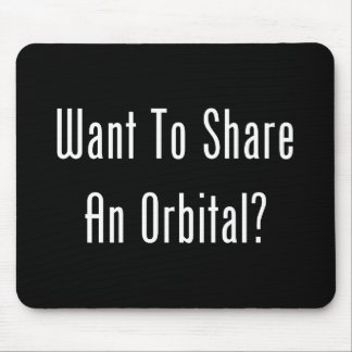 Want To Share An Orbital? Mousepads