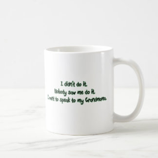 Want to Speak to Grandmama Coffee Mug