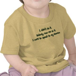 Want to Speak to Meemaw T Shirt