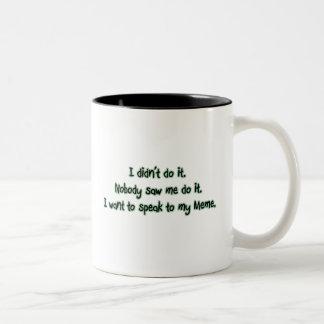 Want to Speak to Meme Two-Tone Coffee Mug