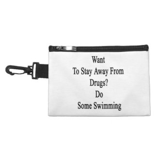 Want To Stay Away From Drugs Do Some Swimming Accessory Bag