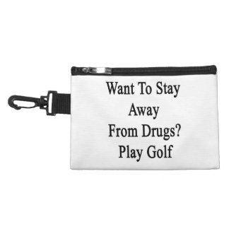 Want To Stay Away From Drugs Play Golf Accessory Bags