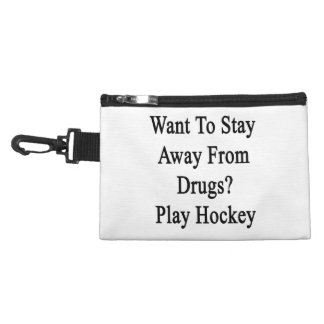 Want To Stay Away From Drugs Play Hockey Accessories Bags