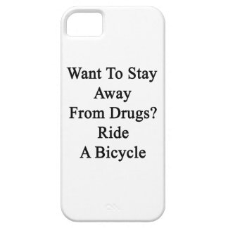 Want To Stay Away From Drugs Ride A Bicycle. iPhone 5 Cases