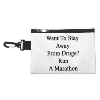 Want To Stay Away From Drugs Run A Marathon Accessories Bag