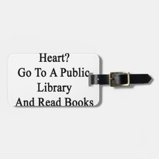 Want To Win My Heart Go To A Public Library And Re Bag Tag