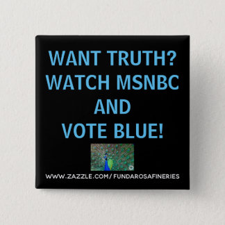 Want Truth? Button
