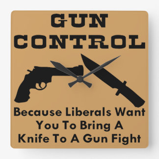 Want You To Bring A Knife To A Gun Fight Square Wall Clock