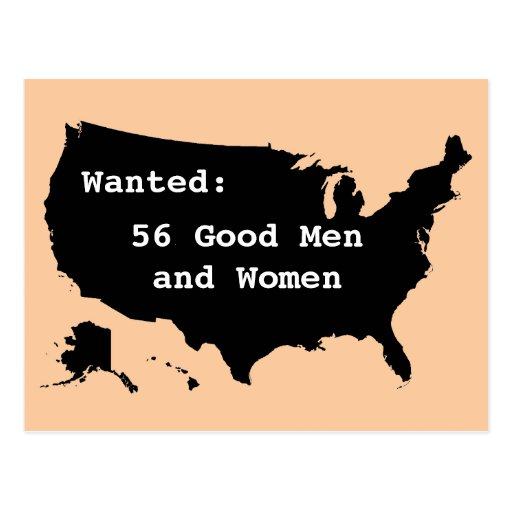 Wanted:  56 Good Men Postcard