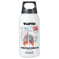 Wanted A Breath Of Fresh Air (Respiratory System) 10 Oz Insulated SIGG Thermos Water Bottle