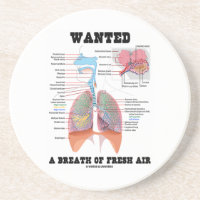 Wanted A Breath Of Fresh Air (Respiratory System) Coasters