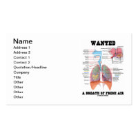 Wanted A Breath Of Fresh Air (Respiratory System) Double-Sided Standard Business Cards (Pack Of 100)