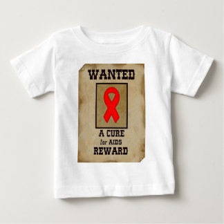 Wanted: A Cure for AIDS Baby T-Shirt